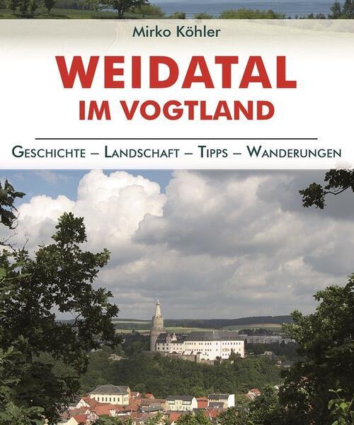 Weidatal im Vogtland Regionalführer
